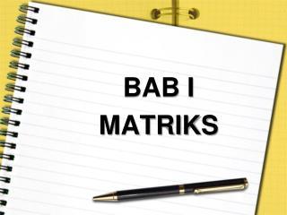 BAB I  MATRIKS