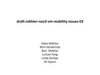 draft-rekhter-nvo3-vm-mobility-issues-03