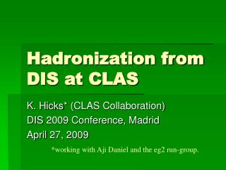 Hadronization from DIS at CLAS