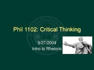 Phil 1102: Critical Thinking