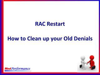 RAC Restart How to Clean up  y our Old  Denials