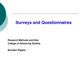 Surveys and Questionnaires