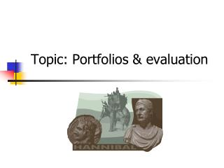 Topic: Portfolios & evaluation