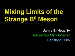 Mixing Limits of the Strange B 0  Meson