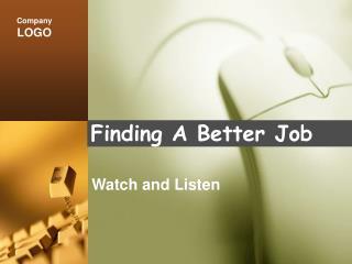 Finding A Better Job