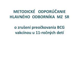 Čl. I. Predmet odborného usmernenia