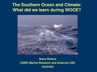 The Southern Ocean and Climate: What did we learn during WOCE?