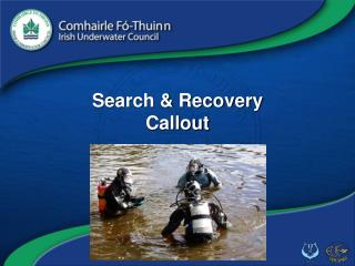 Search & Recovery Callout