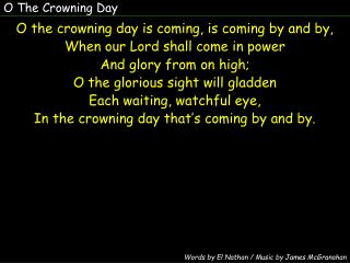 O The Crowning Day