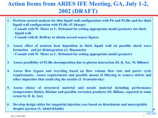 Action Items from ARIES IFE Meeting, GA, July 1-2, 2002 (DRAFT)