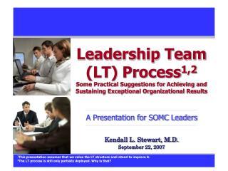 Kendall L. Stewart, M.D. September 22, 2007