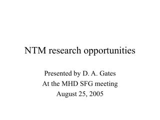 NTM research opportunities