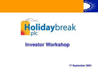 Investor Workshop