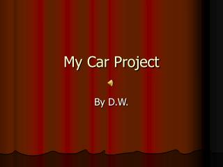 My Car Project
