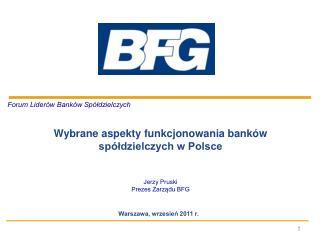 Forum Liderów Banków Spółdzielczych Wybrane aspekty funkcjonowania banków  spółdzielczych w Polsce