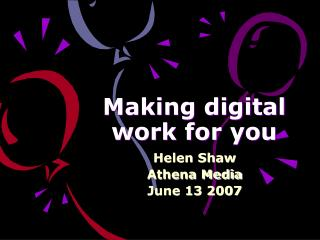 Making digital work for you