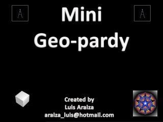 Mini  Geo- pardy