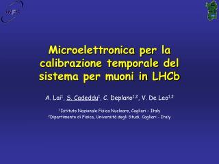 Microelettronica per la calibrazione temporale del sistema per muoni in LHCb