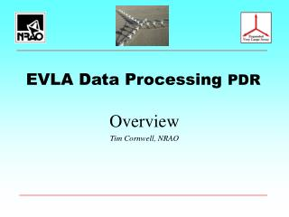 EVLA Data Processing  PDR