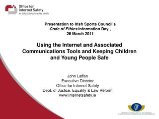 Presentation to Irish Sports Council's  Code of Ethics  Information Day ,  26 March 2011