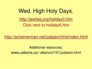 Wed. High Holy Days.