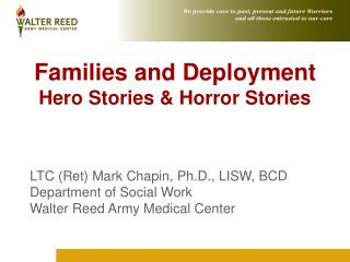 Families and Deployment Hero Stories  Horror Stories