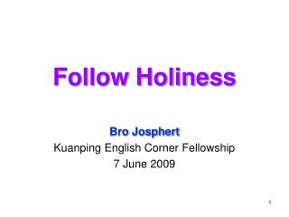 Follow Holiness