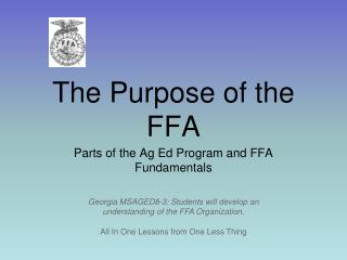 The Purpose of the FFA