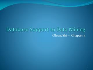 Database Support to Data Mining