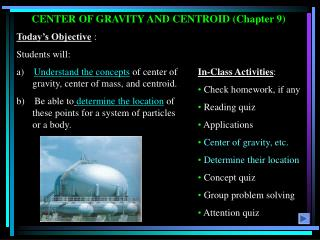 CENTER OF GRAVITY AND CENTROID (Chapter 9)