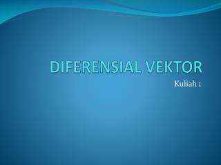 DIFERENSIAL VEKTOR
