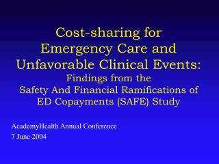 AcademyHealth Annual Conference 7 June 2004
