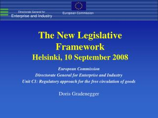 The New Legislative Framework  Helsinki, 10 September 2008