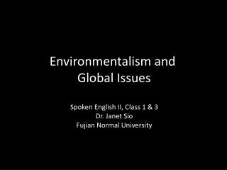 Environmentalism and  Global Issues