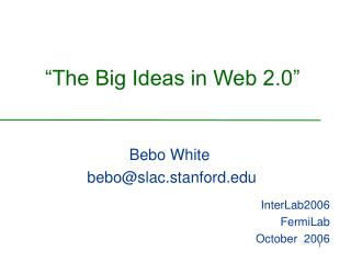 """The Big Ideas in Web 2.0"""