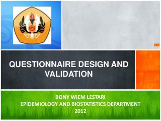 QUESTIONNAIRE DESIGN AND VALIDATION