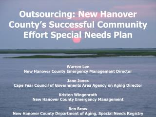 Outsourcing: New Hanover County's Successful Community Effort Special Needs Plan