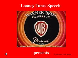 Looney Tunes Speech