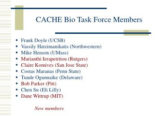 CACHE Bio Task Force Members