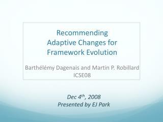 Recommending  Adaptive Changes for  Framework Evolution