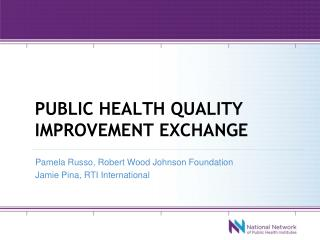 Public health quality improvement exchange