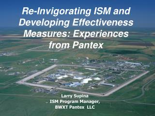 Re-Invigorating ISM and Developing Effectiveness Measures: Experiences from Pantex