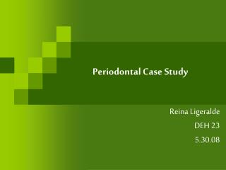 Periodontal Case Study