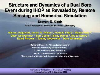 Steven E. Koch NOAA Research - Forecast Systems Laboratory
