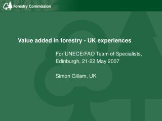 Value added in forestry - UK experiences