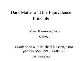Dark Matter and the Equivalence Principle