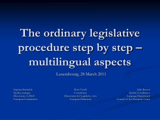 The ordinary legislative procedure step by step – multilingual aspects