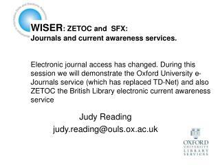 Judy Reading judy.reading@ouls.ox.ac.uk