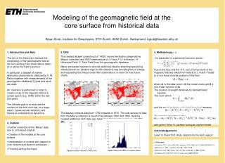 Modeling of the geomagnetic field at the  core surface from historical data