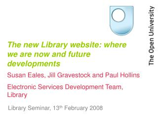 The new Library website: where we are now and future developments